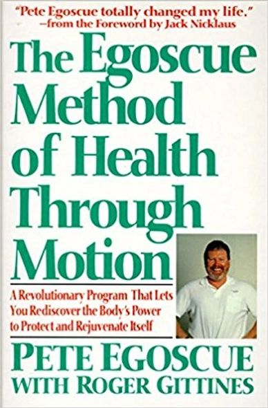 Physical Therapy - The Egoscue Method of Health Through Motion