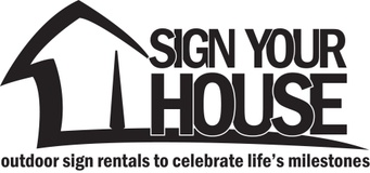 Sign Your House
