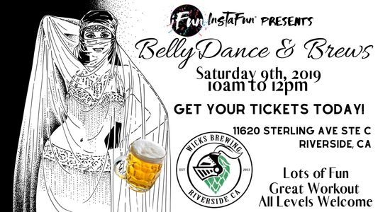 Bellydance and brews at Wick's Brewery in Riverside.