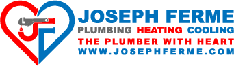 Jospeh Ferme Plumbing and Heating- The plumber with Heart