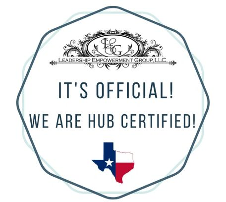 We are proud to announce that we are HUB Certified in the State of Texas.