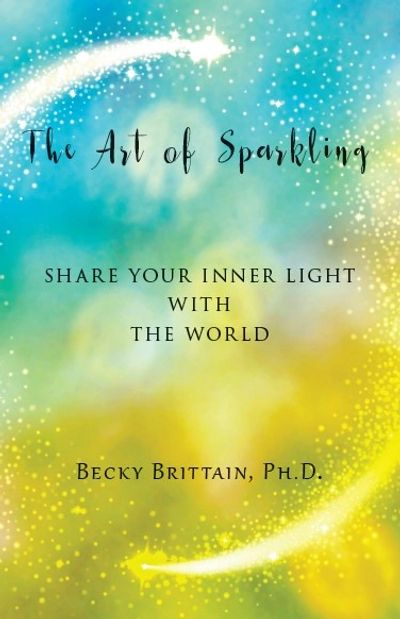 The Art of Sparkling by Becky Brittain
