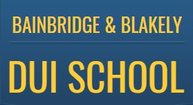 BAINBRIDGE & BLAKELY DUI SCHOOL
