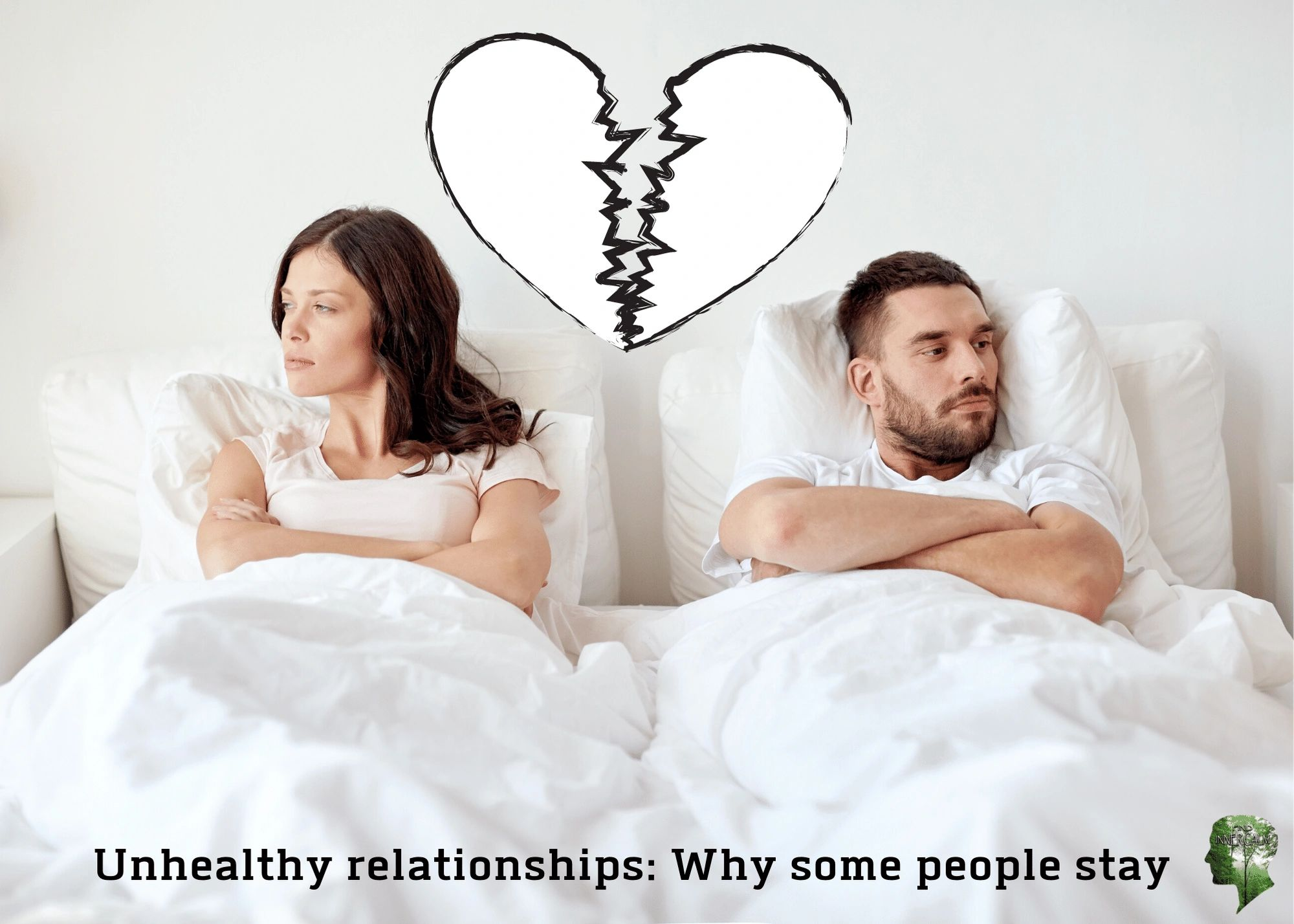 Unhealthy Relationships And Why Some People Stay In Them