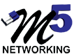 M5 Networking