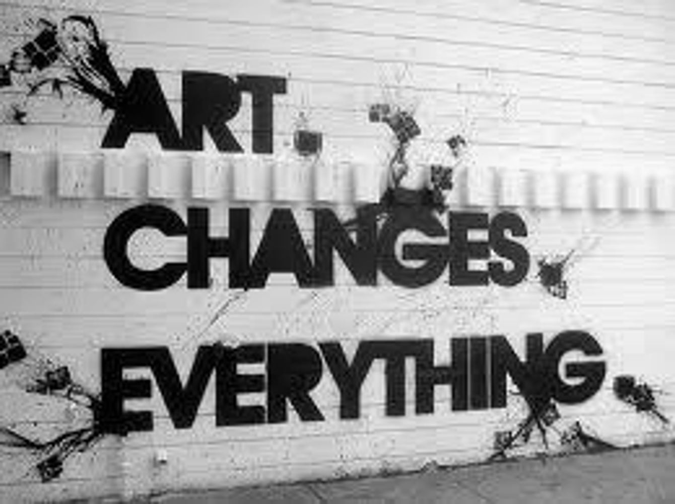 Art Changes everything for the better