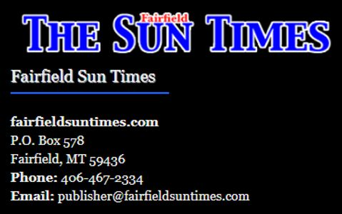 The Fairfield Sun Times newspaper serving all of Central Montana and sponsor of Live in Montana cams