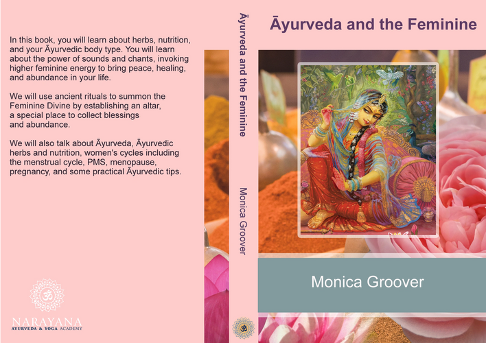 Ayurveda and the Feminine, now available on Amazon!