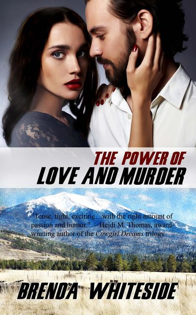 The Power of Love and Murder, Book Four by Brenda Whiteside