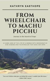 From Wheelchair to Machu Picchu