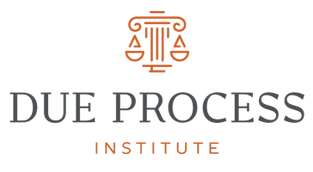 DUE PROCESS INSTITUTE