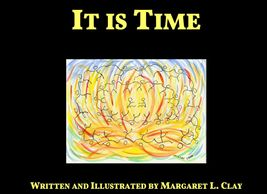 It Is Time, an inspirational gift book by Margaret L. Clay
