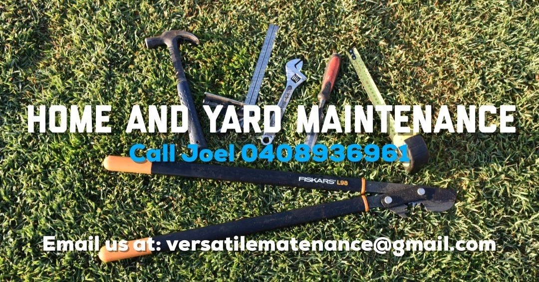 Home maintenance and yard maintenance