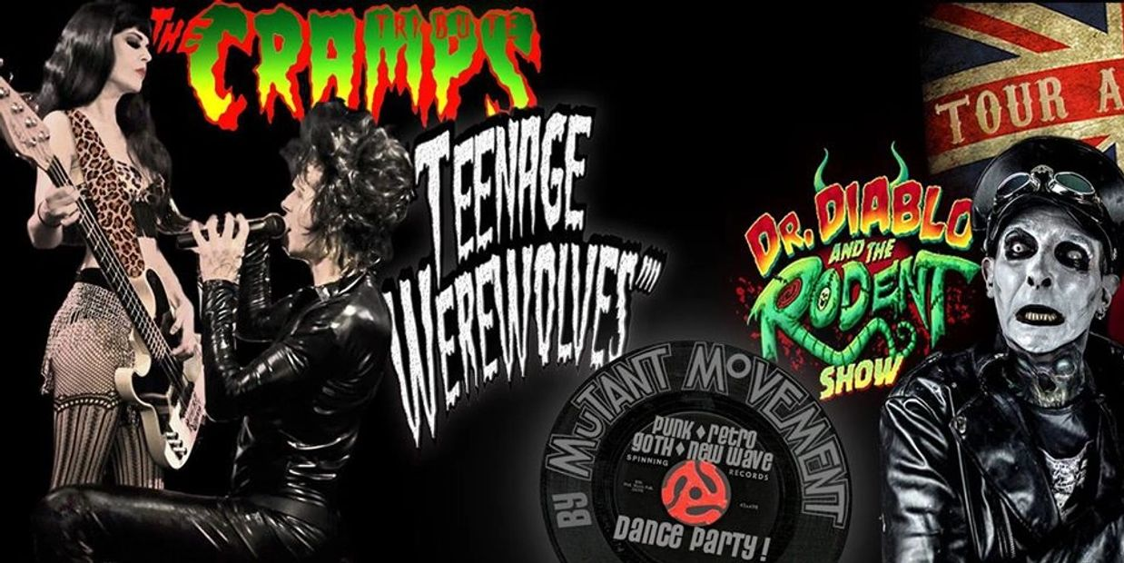 The Cramps tribute Teenage Werewolves + Ex-Alien Sex Fiend's Dr Diablo & The Rodent Show