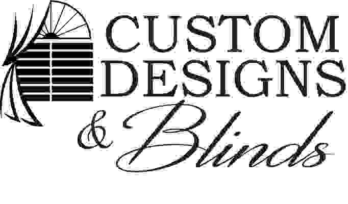 Custom Designs and Blinds