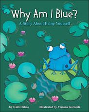 Why Am I Blue? The Story About Being Yourself book cover