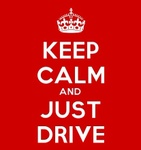 Keep Calm & Just Drive