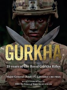 New book on The Royal Gurkha Rifles by Craig Lawrence