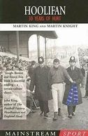 Hoolifan is the story of  Martin King, and his experiences spanning three decades with Chelsea