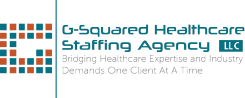 G-Squared Healthcare Staffing Agency, LLC