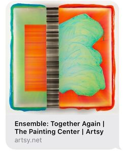 "Ensemble: Together Again The Painting Center is pleased to announce its virtual exhibition titled ""E"