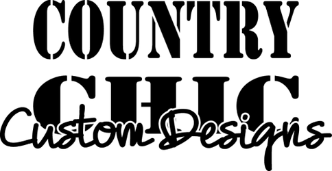 COUNTRY CHIC CUSTOM DESIGNS