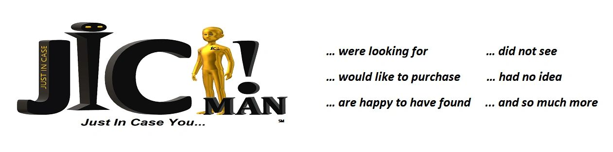 JICman, Just In Case You...  Just In Case Man LLC logo (℠), tag line,  All Rights Reserved.
