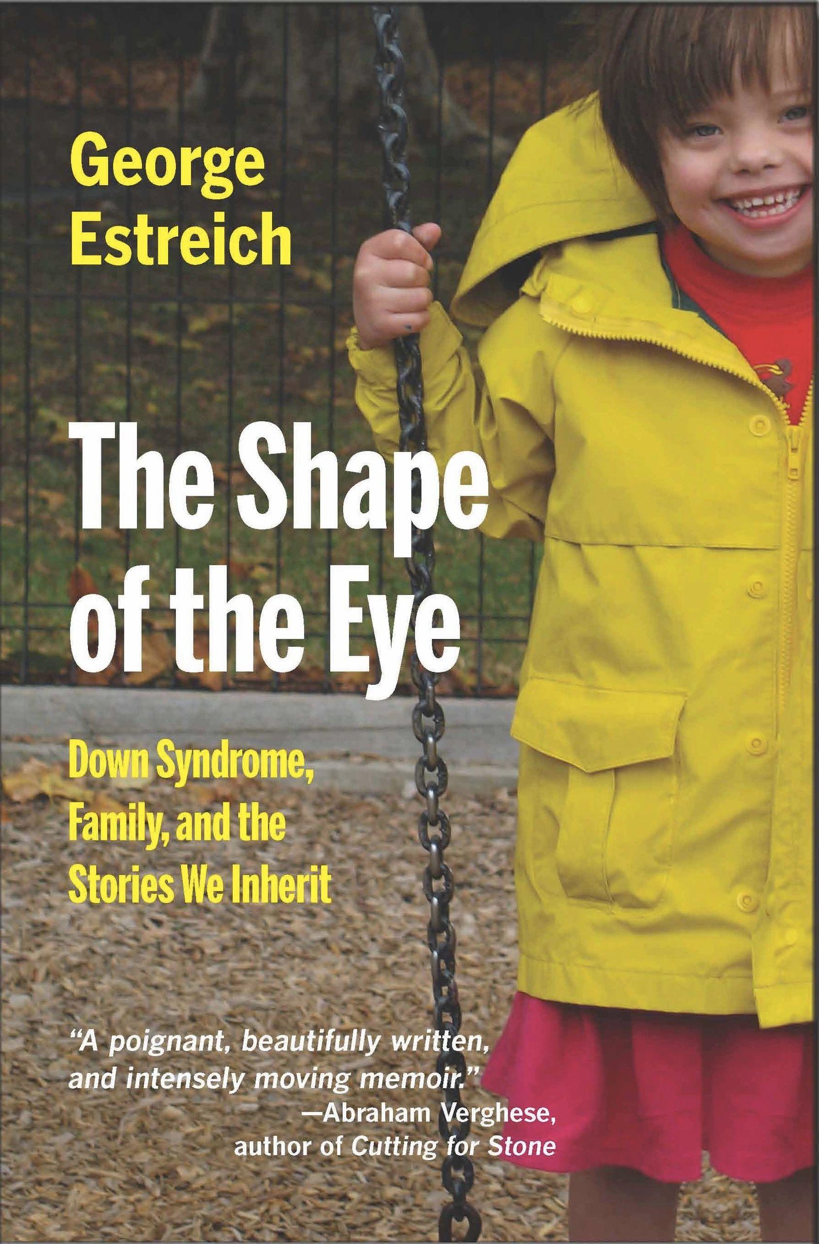 The Shape of the Eye A Memoir