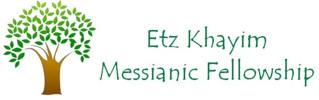 Etz Khayim Messianic Fellowship