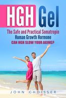 HGH Gel: The safe and practical somatropin human growth hormone