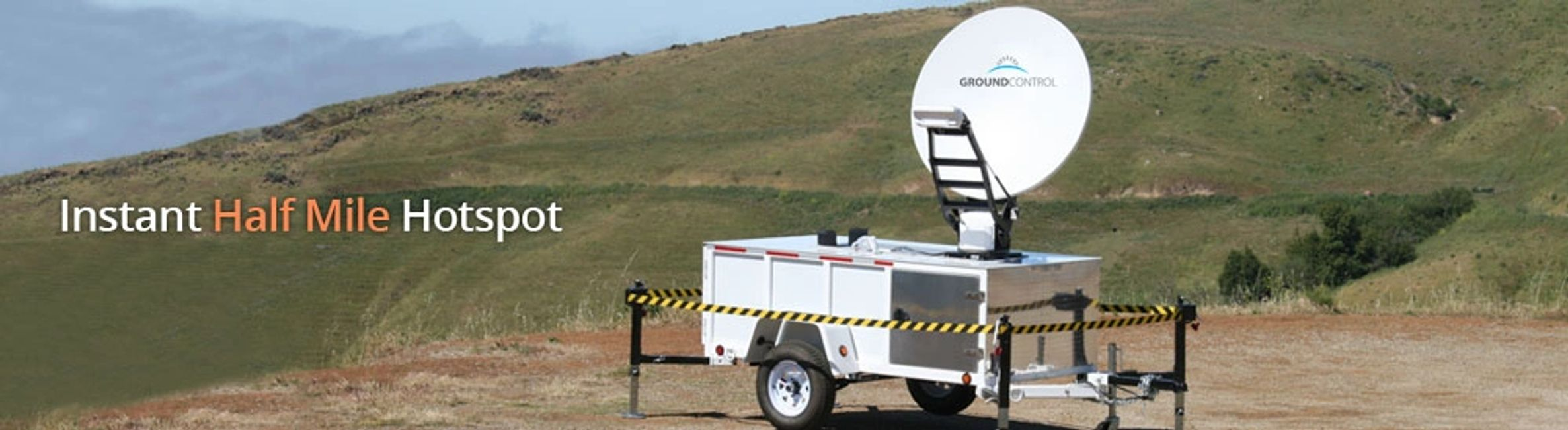 The T-100 smart trailer from Sigflow and Ground Control give a 1/2 mile wide hotspot instantly.