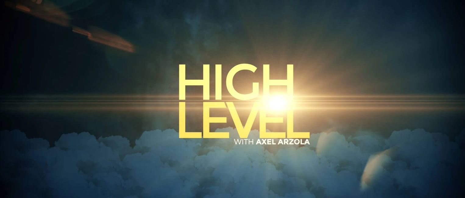 High Level with Axel Arzola top banner