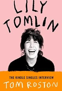 lily tomlin funny comedian interview