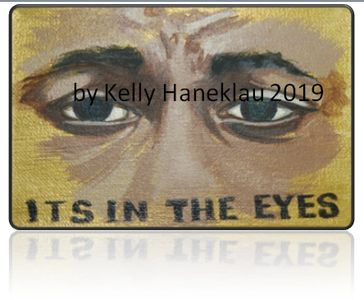 "Acrylic on canvas ""It's In The Eyes"" by Kelly Haneklau"