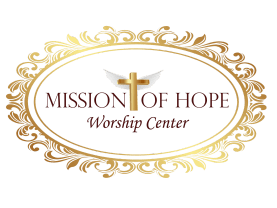 Mission Of Hope Worship Center