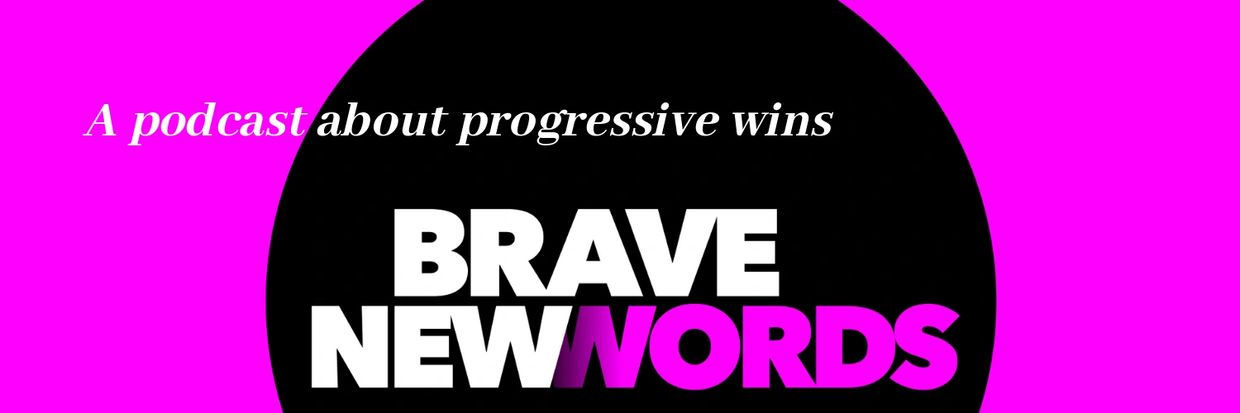Logo and header for Brave New Words podcast