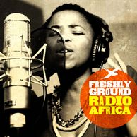 Freshly Ground - Radio Africa Release date: 2010 Available from Botswanacraft
