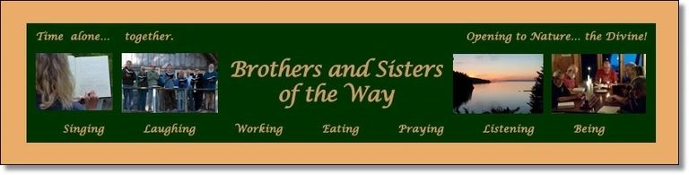 Brothers & Sisters of the Way are a christian clergy community practicing a simple monastic rule.