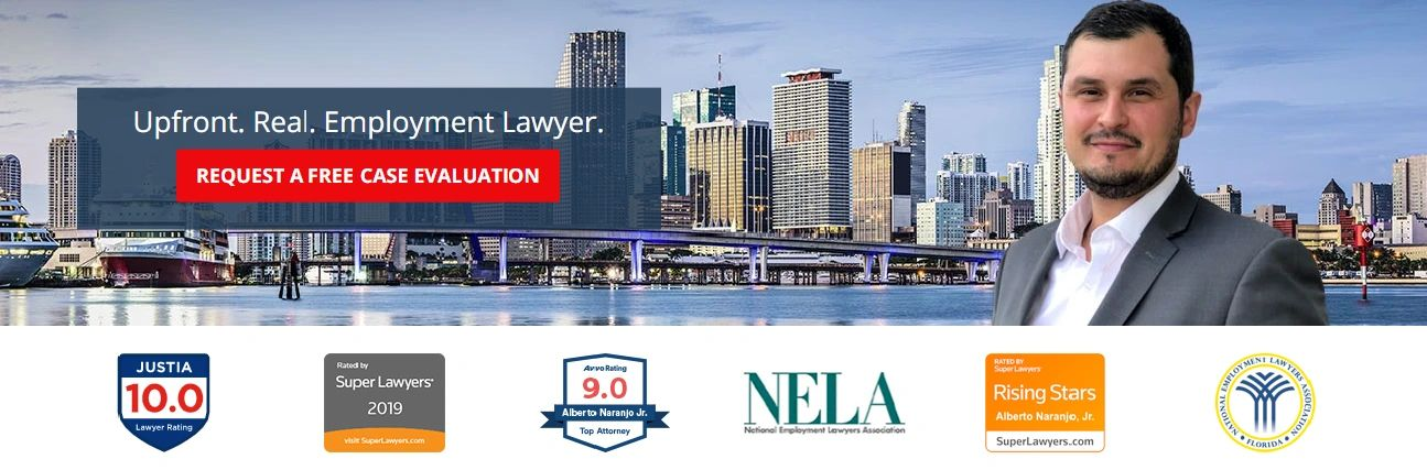 Florida Employment Attorney, Wrongful Termination, Unpaid Wages, Retaliation. NELA Employment Lawyer