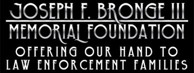 The Joseph F. Bronge III Memorial Foundation