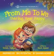"Book written by Eevi Jones. ""From Me to We: Sharing Your Happy"" Illustrated by Edwin Daboin"
