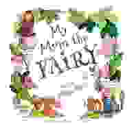 My Mom the Fairy written by Misty Black. Illustrated by Fx and Color Studio