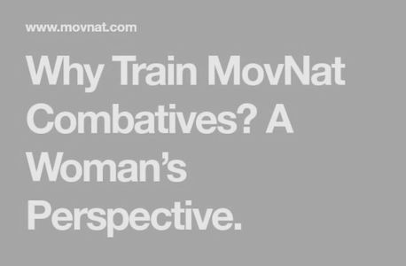 This shows the title of the MovNat journal entry about coach Julie and movnat combatives training