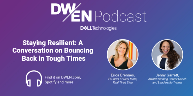 Erica Brennes, founder of Real Mom, Real Tired hosts a podcast for Dell Women's Entrepreneur Network