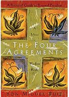 The Four Agreements: A Practical Guide to Personal Freedom (A Toltec Wisdom Book) Don Miguel Ruiz