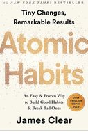 Atomic Habits: An Easy & Proven Way to Build Good Habits & Break Bad Ones  James Clear