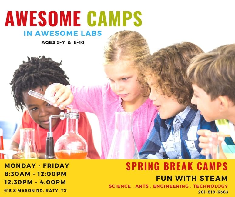 STEAM Science, Arts, Engineering & Technology Spring Break Camps in Katy, TX.
