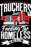 TRUCKERS FEEDING THE HOMELESS
