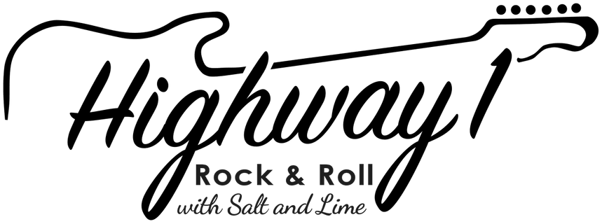 Highway 1 Rock & Roll with Salt & Lime