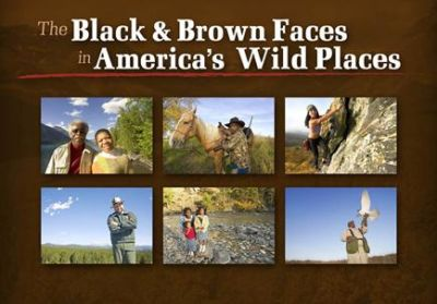 Black & Brown Faces in America's Wild Places book cover